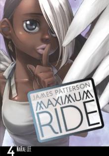Maximum Ride, Vol. 4 - James Patterson, NaRae Lee