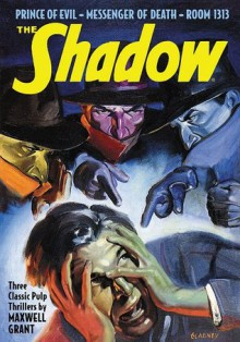 The Shadow #60: Prince of Evil; Messenger of Death & Room 1313 - Walter B. Gibson, Walter B. Gibson, Theodore A. Tinsley, Bruce Elliot, Will Murray, Rick Lai