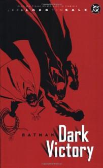 Batman: Dark Victory - Jeph Loeb, Tim Sale