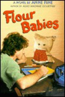 Flour Babies and the Boys of Room 8, Vol. 1 - Anne Fine