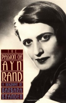 The Passion of Ayn Rand - Barbara Branden