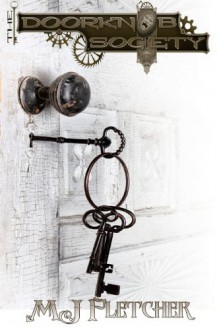 The Doorknob Society - M.J. Fletcher