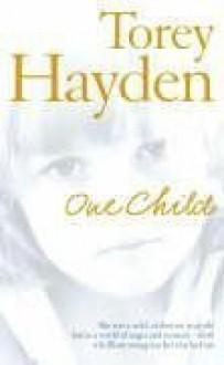 One Child - Torey L. Hayden