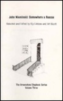 John Nieminski: Somewhere a Roscoe - Eli Liebow, Art Scott