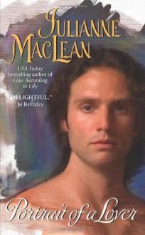 Portrait of a Lover - Julianne MacLean