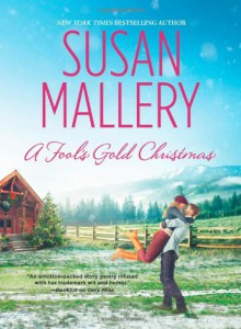 A Fool's Gold Christmas - Susan Mallery