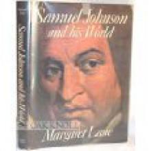 Samuel Johnson & His World - Margaret Lane