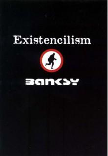 Exitstencilism - Banksy