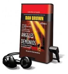 Angeles y Demonios - Dan Brown, Raul Amundaray