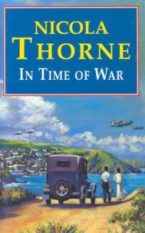 In Time of War - Nicola Thorne