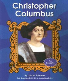 Christopher Columbus (First Biographies) - Lola M. Schaefer