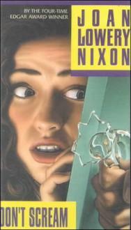 Don't Scream - Joan Lowery Nixon