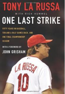 One Last Strike - Tony La Russa