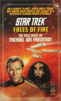 Faces of Fire - Michael Jan Friedman