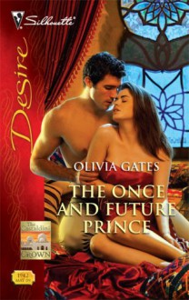 The Once And Future Prince - Olivia Gates