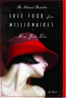 http://alisonhisako.wordpress.com/2014/03/01/free-food-for-millionaires-by-min-jin-lee/