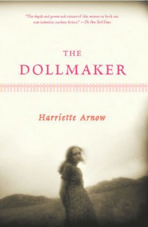 The Dollmaker - Harriette Arnow