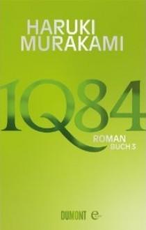 1Q84. Buch 3: Roman - Haruki Murakami, Ursula Gräfe