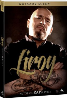 Liroy. Autobiografia - Piotr Marzec