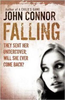 Falling - John Connor