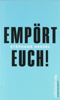Empört euch! - Stéphane Hessel, Michael Kogon