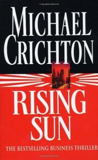 Rising Sun - Michael Crichton