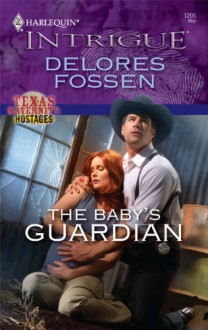 The Baby's Guardian - Delores Fossen