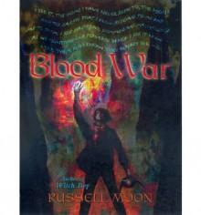 Blood War (Witch Boy Trilogy #3) - Russell Moon
