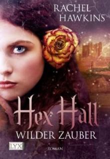 Wilder Zauber - Rachel Hawkins