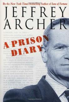 A Prison Diary (A Prison Diary #1) - Jeffrey Archer