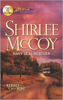 Navy SEAL Rescuer - Shirlee McCoy