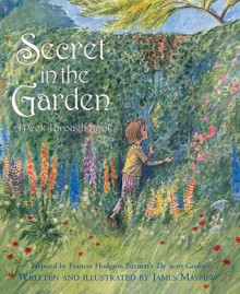 A Secret In The Garden - James Mayhew