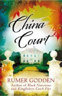China Court - Rumer Godden
