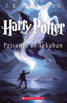 Harry Potter and the Prisoner of Azkaban - Mary GrandPré, Kazu Kibuishi, J.K. Rowling