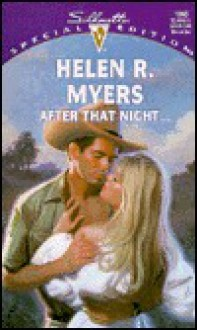 After That Night... - Helen R. Myers
