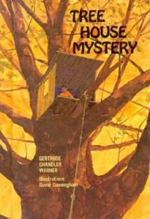 Tree House Mystery - Gertrude Chandler Warner