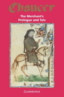 The Merchant's Prologue and Tale (Audio) - Geoffrey Chaucer, Maurice Hussey