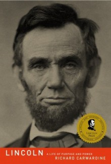 Lincoln: A Life of Purpose and Power (Audio) - Richard Carwardine, Dick Hill