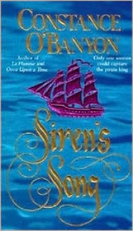 Siren's Song - Constance O'Banyon