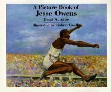 A Picture Book of Jesse Owens - David A. Adler,Robert Casilla