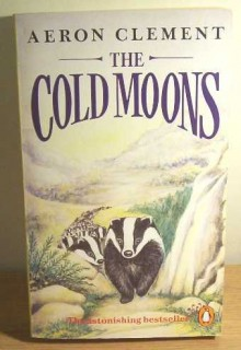 The Cold Moons - JILL CLEMENT (ILLUSTRATOR)' 'AERON CLEMENT