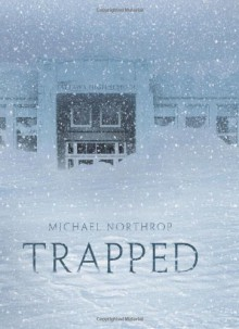 Trapped - Michael Northrop