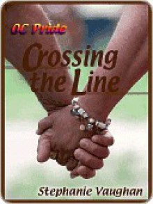 Crossing the Line - Stephanie Vaughan