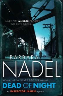Dead of Night - Barbara Nadel