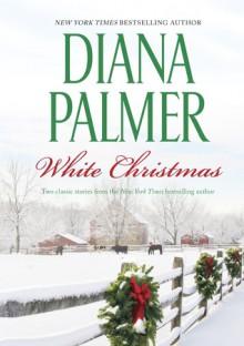 White Christmas: Woman HaterThe Humbug Man - Diana Palmer