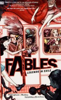 Fables, Vol. 1: Legends in Exile - James Jean,Craig Hamilton,Lan Medina,Steve Leialoha,Bill Willingham