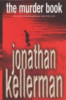 The Murder Book - Jonathan Kellerman