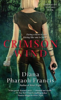 Crimson Wind (Horngate Witches, #2) - Diana Pharaoh Francis