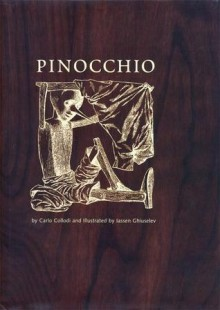 The Adventures of Pinocchio: The Story of a Puppet - Carlo Collodi, Iassen Ghiuselev