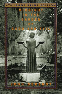 Midnight in the Garden of Good and Evil - John Berendt